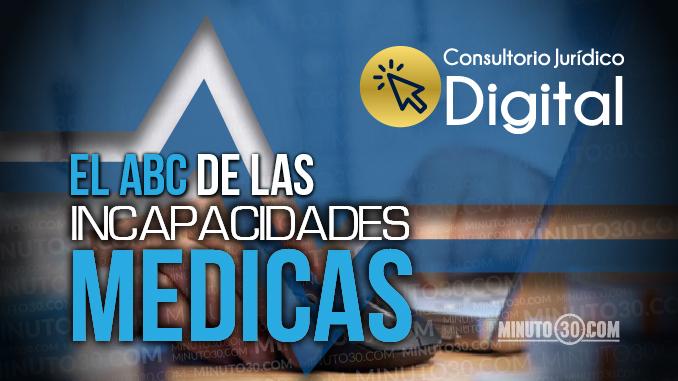 abc incapacidades medicas consultorio juridico digital