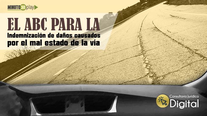 680 Reparacion directa medio de control para obtener la indemnización de danos causados por el mal estado de la via
