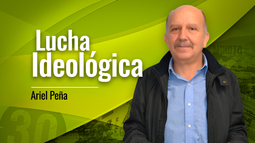 Ariel Peña Lucha Ideológica