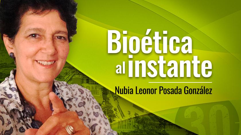 Nubia Leonor Posada González Bioética al instante