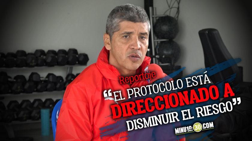 Medico del DIM analizo el protocolo que se utilizara en la Liga colombiana