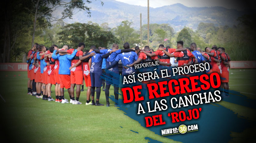 Independiente Medellin tiene definido su cronograma para la reanudacion