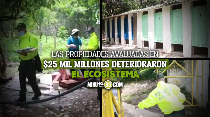 Ocuparon millonarias propiedades que estarian generando un gravisimo dano ambiental en el Parque Natural Tayrona