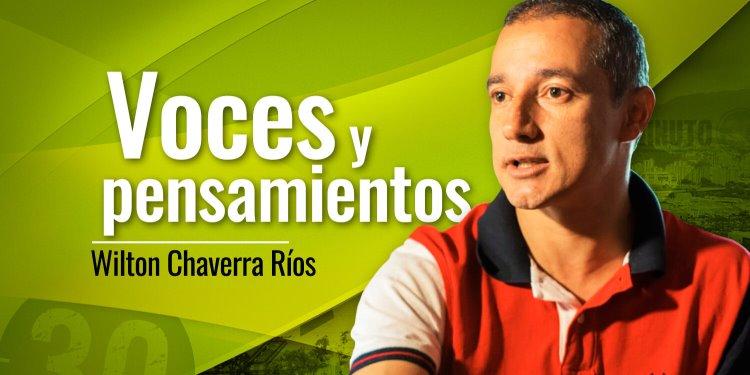 Wilton Chaverra Rios Voces y pensamientos 220 tn