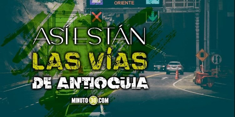 estado vias vial antioquia 2020