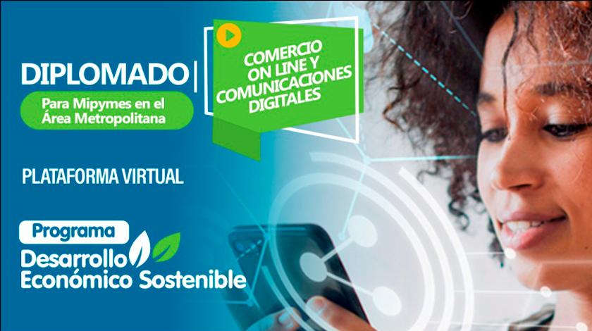Diplomado virtual de Comercio On Line y Comunicaciones Digitales