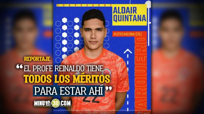 Aldair Quintana aplaudio contratacion de Reinaldo Rueda y espera estar en su proceso 1