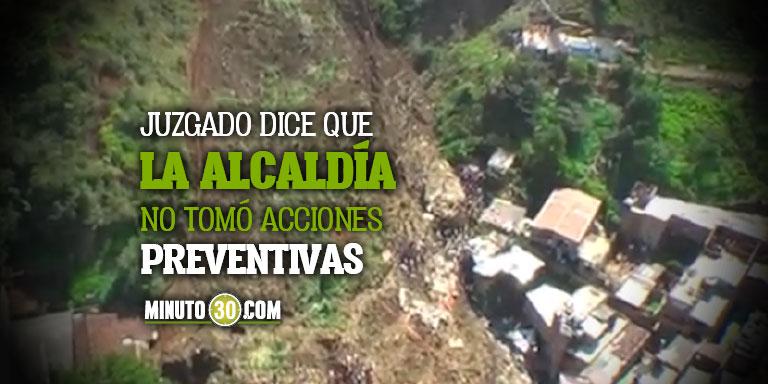 Por la tragedia de La Gabriela Alcaldia de Bello debera responder y pagar millonaria indemnizacion